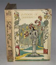 Cross Hogg Rawling The Book Of Old Sundials And Their Mottoes Illustrated 1914 1st