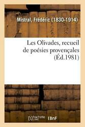 Les Olivades Recueil De Poesies Provencales By Frederic Mistral French Paperb