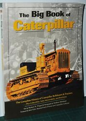 The Big Book Of Caterpillar History Of Cat Bulldozers And Tractors