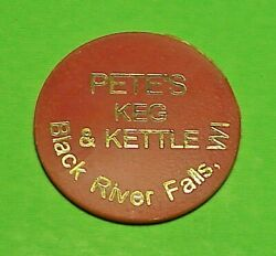 Black River Falls Wisconsin Peteand039s Keg And Kettle / Mixed Drink/beer Trade Token