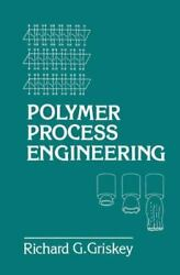 Polymer Process Engineering Paperback By Griskey R. Brand New Free Shippi...