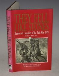 J Young They Fell Like Stone Battles And Casualties Of The Zulu War 1879 Dw 1st