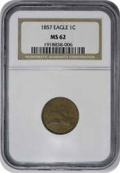 1857 Flying Eagle Cent Ms62 Ngc