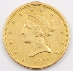 1842 10 Liberty Gold Eagle Small Date Ef Jewelry Mount Remnant And Obv Scratch