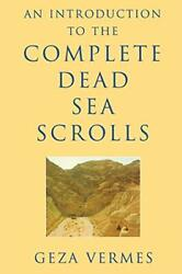 An Introduction To The Complete Dead Sea Scrolls By Vermes, Geza Paperback Book