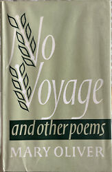 No Voyage And Other Poems By Mary Oliver J.m. Dent 1963 Hb 1st/first Edition