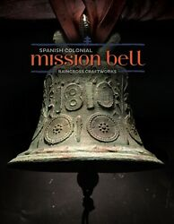 Vtg 1810 Bronze Mission Bell Old Antique Spanish Colonial Mexico Brass Church