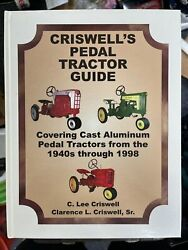 Criswells Pedal Tractor Guide Book Covering Cast Iron Pedal Cars 1940-1998