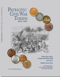 Us Patriotic Civil War Token Book 6th Edition George And Melvin Fuld Color