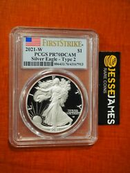 2021 W Proof Silver Eagle Pcgs Pr70 Dcam Flag First Strike Label Type 2