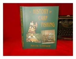 History Of Carp Fishing By Clifford Kevin Hardback Book The Fast Free Shipping