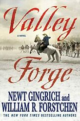 Valley Forge George Washington And The Crucible Of Victory 2 By Gingrich Book