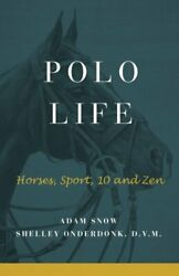 Polo Life Horses, Sport, 10 And Zen By S Onderdonk, A Snow And Book The Fast Free