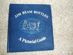 Jim Beam Bottles A Pictorial Guide 1st Edition Whiskey Decanter Reference 0 S/h