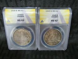 1939 And 1949 Canada Silver Dollar Anacs Ms 62 Item C6