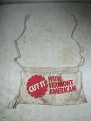 Vintage Cut It With Vermont American Hardware Tools Nail Pouch