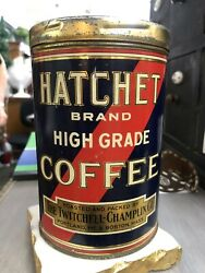 Old Tin Hatchet Coffee Can Twitchell Champlain Co. Maine Boston Advertising