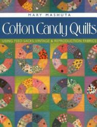 Cotton Candy Quilts Using Feedsacks Vintage And Reproduction Fabrics By Mashu