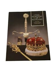 The Honours Of Scotland The Story Of The Scottish Crown Jewels Charles Burnett