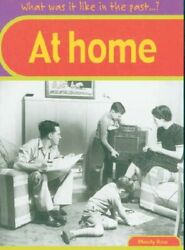 What Was It Like In The Past At Home Hardbackmandy Ross