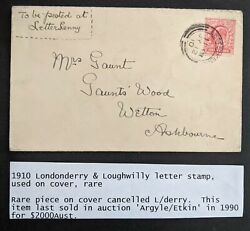 Great Britain 1910 Londonderry And Loughwilly Letter Stamp Used On Cover Rare