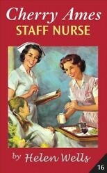Cherry Ames Staff Nurse, Paperback By Wells, Helen, Brand New, Free Shipping ...