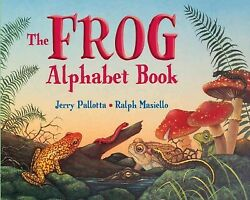 Frog Alphabet Book School And Library By Pallotta Jerry Masiello Ralph I...