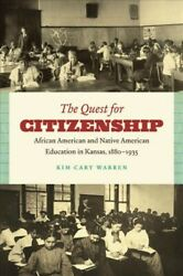 Quest For Citizenship African American And Native American Education In Kan...