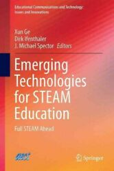 Emerging Technologies For Steam Education Full Steam Ahead Hardcover By Ge...