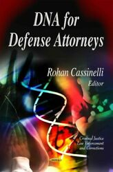 Dna For Defense Attorneys, Hardcover By Cassinelli, Rohan Edt, Brand New, F...