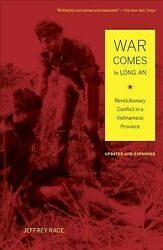 War Comes To Long An Revolutionary Conflict In A Vietnamese Province Paper...