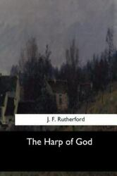 Harp Of God, Paperback By Rutherford, J. F., Brand New, Free Shipping In The Us