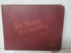 1893 Columbian Exposition Chicago Worlds Fair Antique Book In German - 224 Pages
