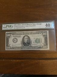 1934 500 Bill Federal Reserve Note Chicago Pmg Xf-40 - Epq - Very Nice