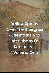Yellow Sparks Over The Bluegrass - Volume One Brand New Free Pandp In The Uk