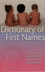 The Wordsworth Dictionary of First Names Wordsw... by Iseabail Mcleod Paperback