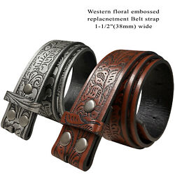 Western Floral Embossed Replacement Belt Strap w Snaps 1 1 2quot; wide