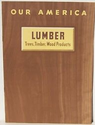 Lumber Trees Timber Wood Products Our America Series From Coca Cola 1943