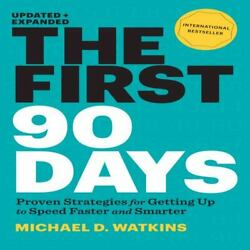 6 CD The First 90 Days : Critical Success Strategies for New Leaders Watkins