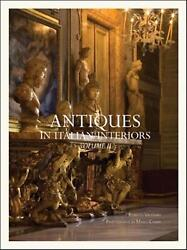 Antiques In Italian Interiors By Roberto Valeriani English Hardcover Book Free