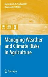 Managing Weather and Climate Risks in Agriculture (English) Hardcover Book Free