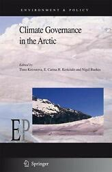 Climate Governance in the Arctic by Timo Koivurova (English) Hardcover Book Free