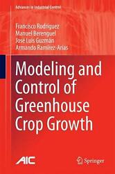 Modeling and Control of Greenhouse Crop Growth by Francisco Rodriguez (English)