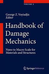 Handbook Of Damage Mechanics Nano To Macro Scale For Materials And Structures