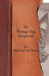 The Vintage Dog Scrapbook - The Black and Tan Terrier (English) Paperback Book F