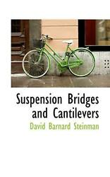 Suspension Bridges And Cantilevers By David B. Steinman English Paperback Book