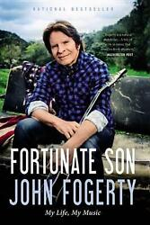 Fortunate Son My Life, My Music By John Fogerty English Hardcover Book Free S