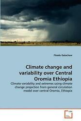 Climate Change and Variability Over Central Oromia Ethiopia: Climate variability