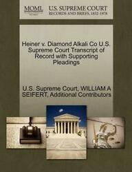 Heiner v. Diamond Alkali Co U.S. Supreme Court Transcript of Record with Support