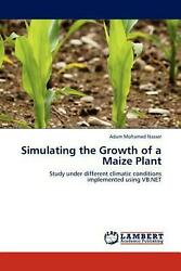 Simulating the Growth of a Maize Plant: Study under different climatic condition